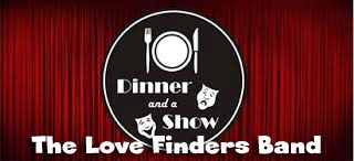 Dinner Show with the Love Finders Band